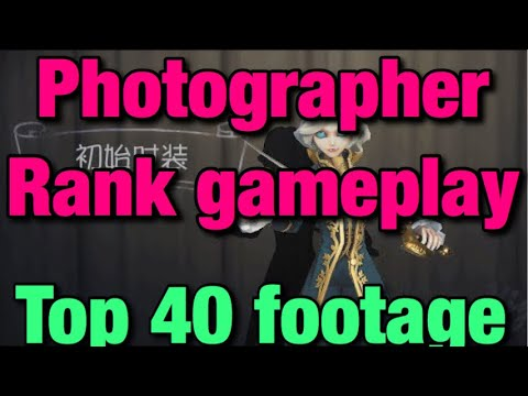 Identity V: Top 40 Rank Photographer Gameplay| Uncut | 35 minutes |