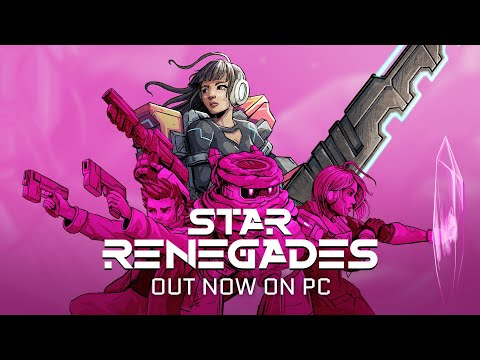 Star Renegades PC Launch Trailer - Join the Rebellion!