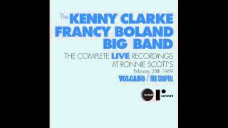 The Kenny Clarke-Francy Boland Big Band - You Stepped Out Of A Dream