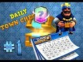 Clash Royale Daily Town Chest PL #1