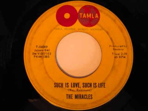 The Miracles- Such Is Love, Such Is Life