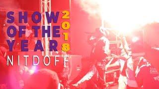 Show Of the year 2018: L'entrée explosive de NITDOFF