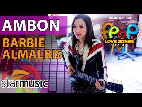 Barbie Almalbis - Ambon (Official Lyric Video)