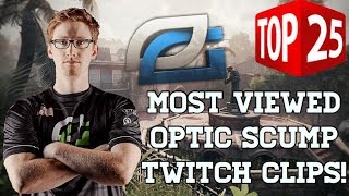 TOP 25 MOST VIEWED OPTIC SCUMP TWITCH CLIPS!!