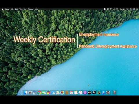 How To Claim Weekly Benefits Or Weekly Certification Of Benefits For Unemployment Insurance Or PUA.