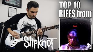 The BEST RIFFS from SLIPKNOT new album 'We Are Not Your Kind' (GUITAR COVER TOP TEN RIFFS)