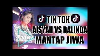 DJ DALINDA VS AISYAH JATUH CINTA PADA JAMILAH ( DJ VIRAL MANTAP JIWA ) Mp3