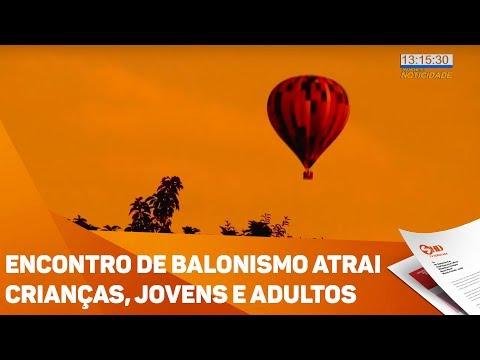 Encontro de balonismo atrai crianças, jovens e adultos - TV SOROCABA/SBT