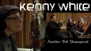 Kenny White - Another Bell Unanswered (Official video)