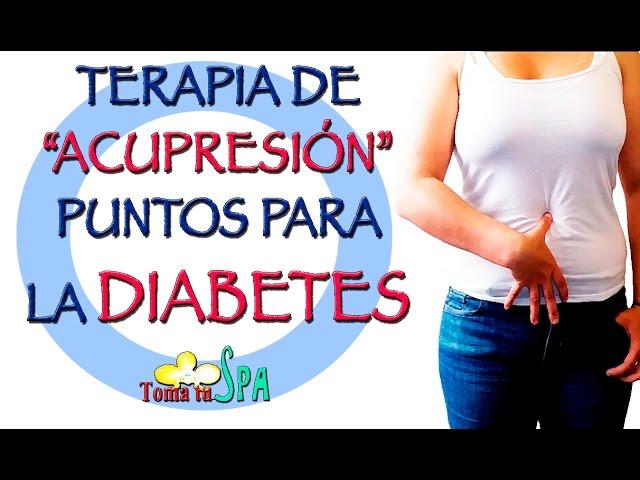 Acupresión Para La Diabetes Youtube