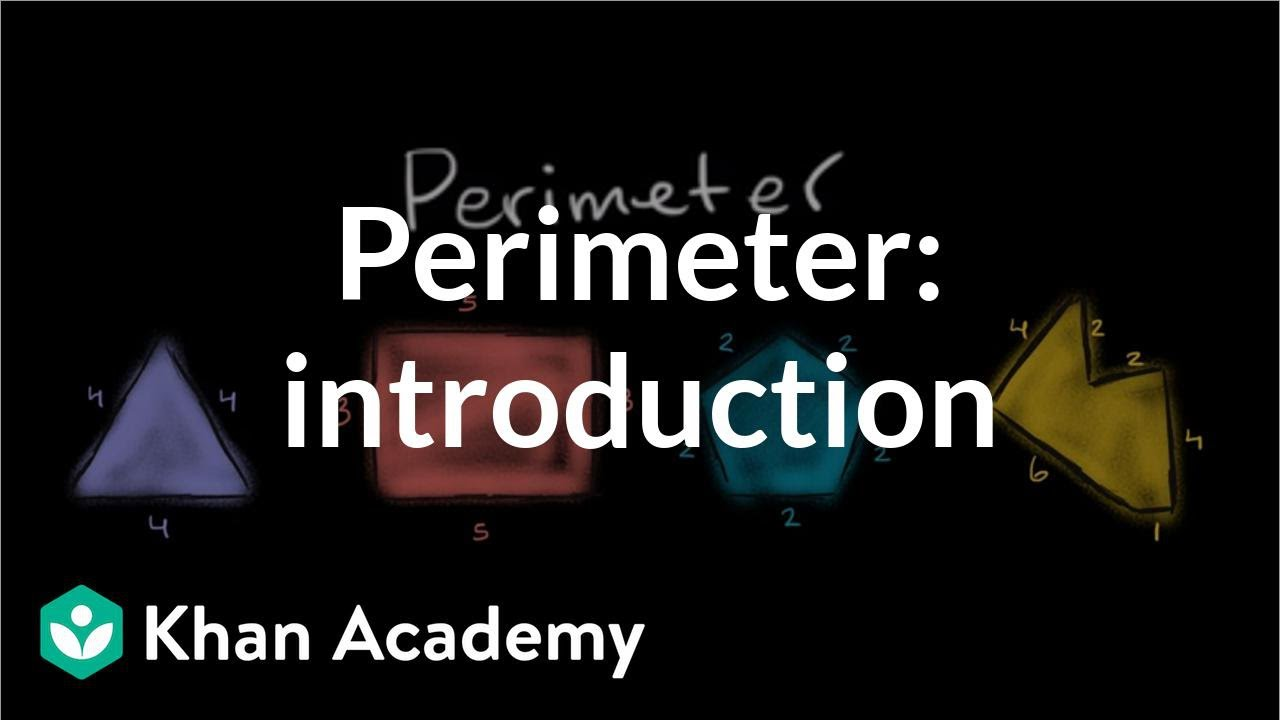 Perimeter: introduction (video)   Perimeter   Khan Academy [ 720 x 1280 Pixel ]