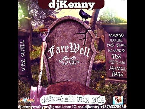 DJ KENNY FAREWELL DANCEHALL MIX JUL 2016