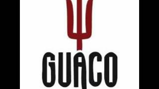 Lo eres todo - Guaco - Guajiro