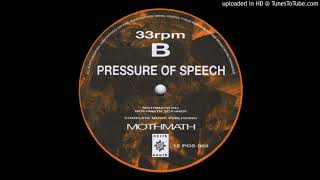 Pressure Of Speech - Mothmath (Scanner)     -8%