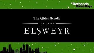 Bethesda Game Days - The Elder Scrolls Online: Elsweyr Panel
