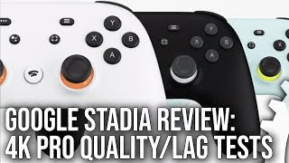 Google Stadia Review: 4K Image Quality Analysis, Latency Tests. Is This Really The Future Of Gaming?