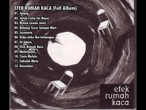 Efek Rumah Kaca - Efek Rumah Kaca (full album)