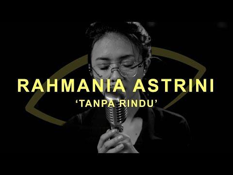 Download  Rahmania Astrini - Tanpa Rindu | THE EYE Gratis, download lagu terbaru