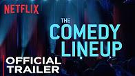 The Comedy Lineup: Stand-up Special | Official Trailer [HD] | Netflix - Продолжительность: 74 секунды