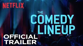 The Comedy Lineup: Stand-up Special | Official Trailer [HD] | Netflix