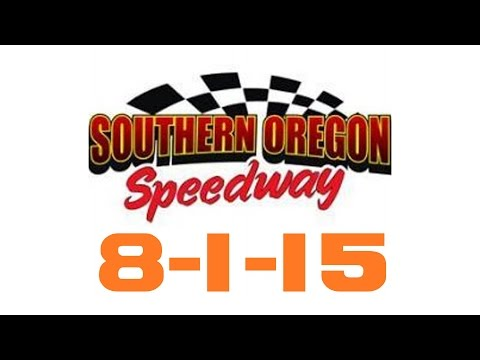 Southern Oregon Speedway Main Event 8-1-15