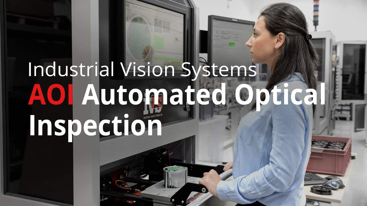 Automated Optical Inspection (AOI) – Manual Load PCB Vision Inspection Machine from IVS  YouTube