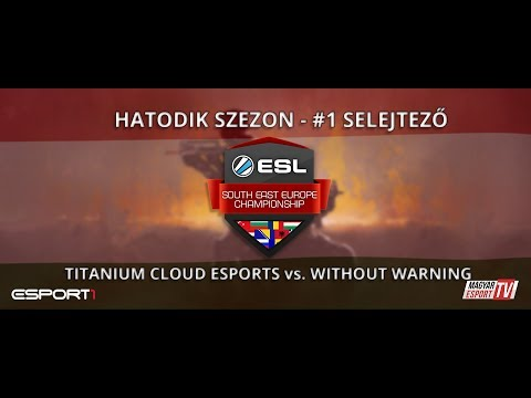 ESL SEC Season VI. CS:GO Qualifier #1 - Titanium Cloud eSports vs Without Warning (mirage)