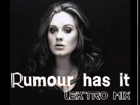 Adele - Rumour Has It (Lektro Mix)