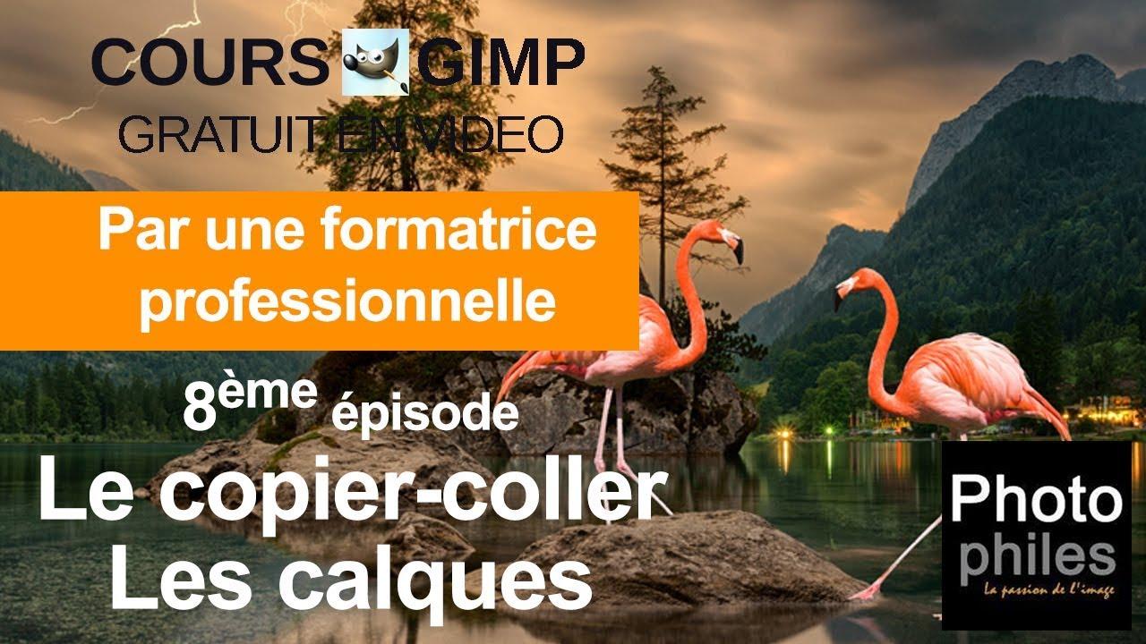 N°8 Cours GIMP : Le copier-coller et les calques