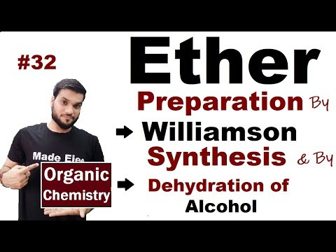 Ether (R-O-R) Preparation by Dehydration of Alcohol & by Williamson Synthesis || NEET JEE | L-32