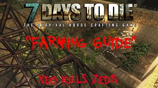 7 Days to Die - Alpha 10.4 - Farming Guide