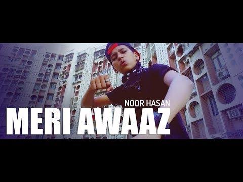 Meri Awaaz - Noor Hasan ( Official Music Video )