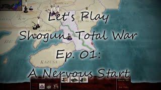 Let's Play Shogun: Total War (Expert Hojo) | Episode 01: A Nervous Start