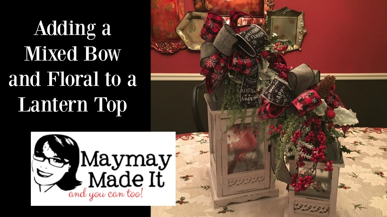 Lantern Topper With Mixed Ribbon Bow Tutorial Youtube