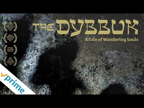 The Dybbuk: A Tale of Wandering Souls | Trailer | Available now