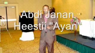 """Abdi Janan Heestii """"Ayan"""""""