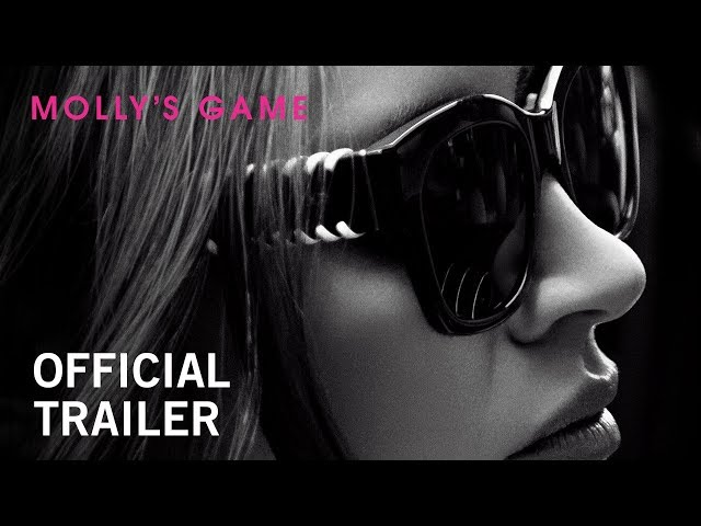 Molly's Game | Official Trailer 2 | Own it Now on Digital HD, Blu-ray & DVD