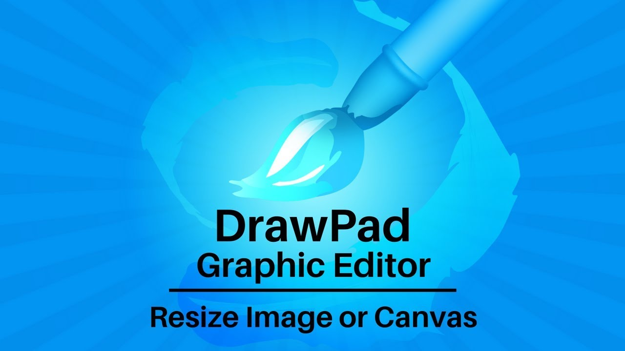 DrawPad Graphic Editor Tutorial | How to Resize an Image or Canvas