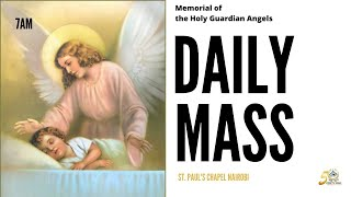 LIVE DAILY MASS | FRIDAY 2ND OCTOBER 2020 | ST. PAUL'S UNIVERSITY CHAPEL, NAIROBI