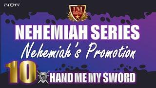 #IM Media | #Nehemiah | #Leadership | Nehemiah Get's A Promotion