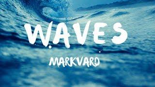 Markvard - Waves
