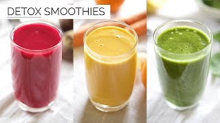 3 DETOX SMOOTHIE RECIPES | easy & healthy smoothies