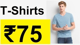 ₹75 - BRANDED T-SHIRTS ONLY FOR 75 RUPEES free delivery (expired)