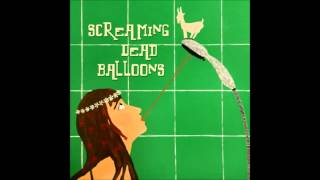 Screaming Dead Balloons - Hate