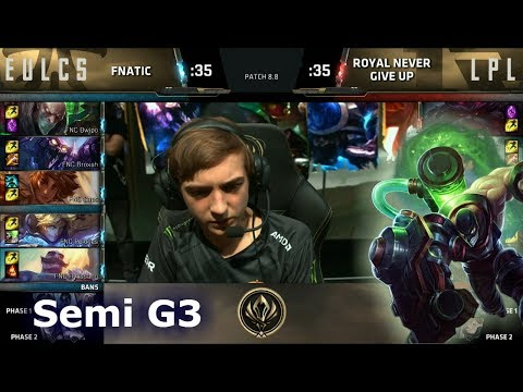 Fnatic vs Royal Never Give Up | Game 3 Semi Finals LoL MSI 2018 | FNC vs RNG G3