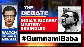 Spotlight Back On Netaji-Gumnami Mystery | The Debate With Arnab Goswami