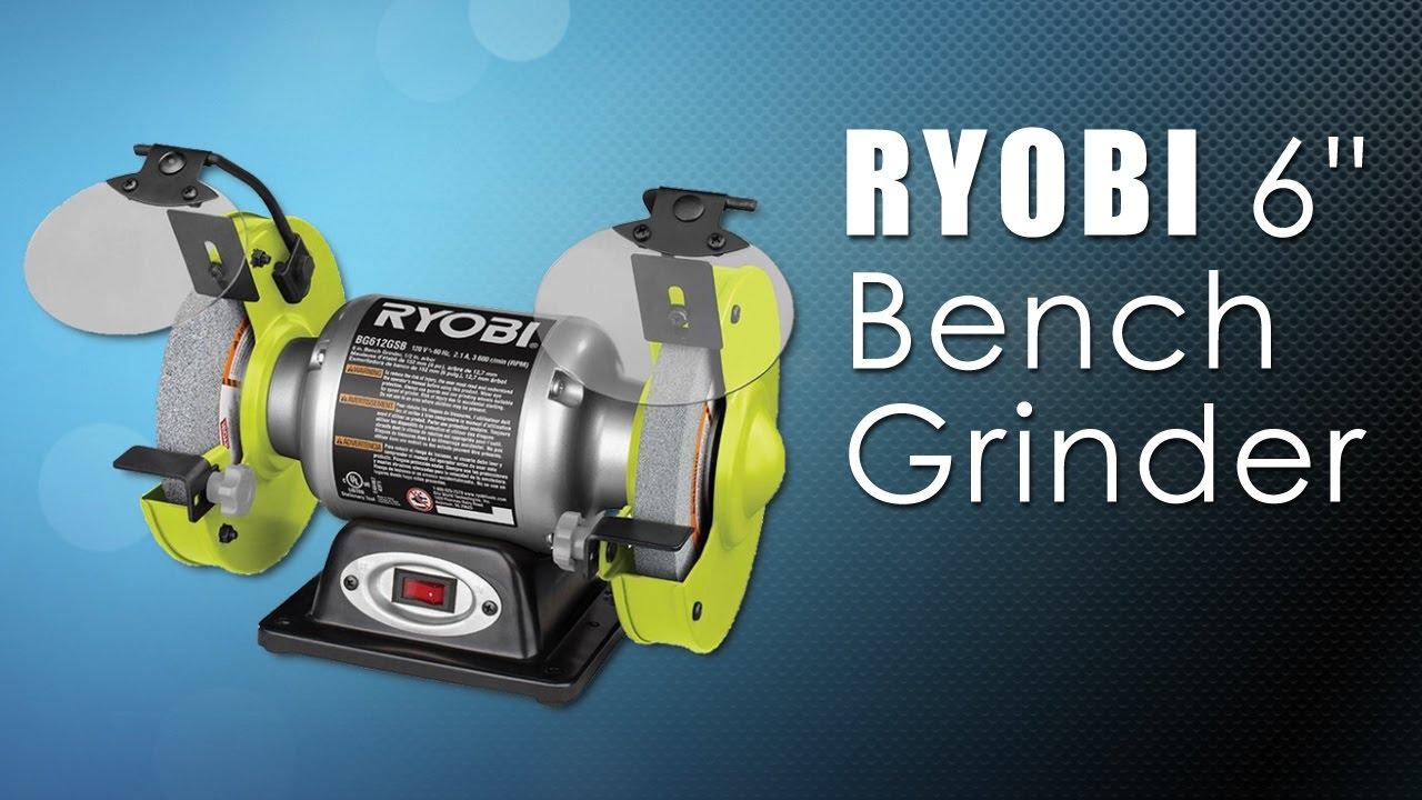 Ryobi 6 Quot Bench Grinder Youtube