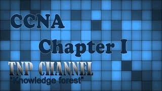 Học CCNA - Chương 1: Tổng quan địa chỉ IPv4 [OFFICIAL]