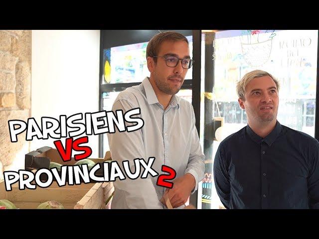 Parisiens Vs Provinciaux #2 - Avec Nino Arial