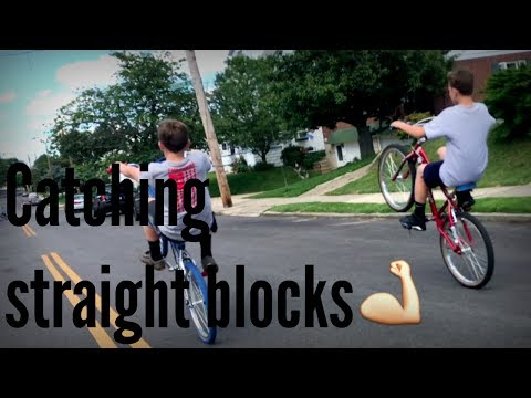 CATCHING STRAIGHT BLOCKS